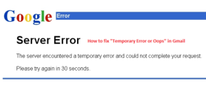 hot to fix Temporary Error or Oops