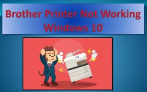 how to fix Brother Stopped Working Issue after Windows 10 Update