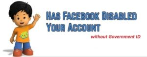 My Facebook Account Is Disabled without Government ID support